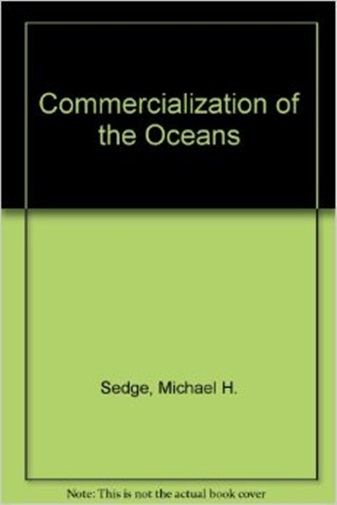 Commercialization of the Oceans